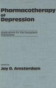 Cover of: Pharmacotherapy of Depression | Jay D. Amsterdam