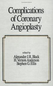 Cover of: Complications of coronary angioplasty |