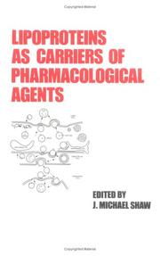 Cover of: Lipoproteins as carriers of pharmacological agents |