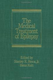 Cover of: The Medical Treatment of Epilepsy (Neurological Disease and Therapy) | Resor