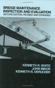 Cover of: Bridge maintenance inspection and evaluation | White, Kenneth R.