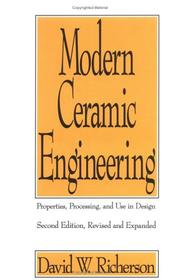 Cover of: Modern ceramic engineering | David W. Richerson