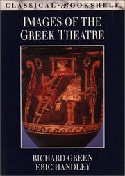 Cover of: Images of the Greek theatre | J. R. Green