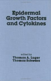 Cover of: Epidermal Growth Factors and Cytokines (Clinical Dermatology) | T. A. Luger