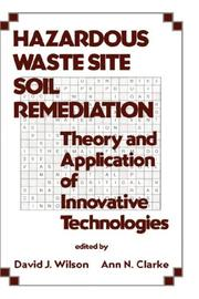Cover of: Hazardous Waste Site Soil Remediation | David J. Wilson