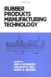 Cover of: Rubber products manufacturing technology |