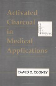 Cover of: Activated charcoal in medical applications | David O. Cooney
