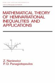 Cover of: Mathematical theory of hemivariational inequalities and applications | Z. Naniewicz