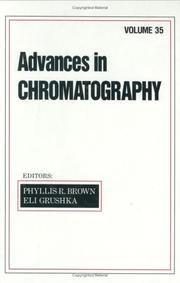 Cover of: Advances in Chromatography, Volume 35 | Phyllis R. Brown