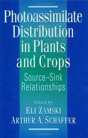 Photoassimilate Distribution Plants and Crops (Books in Soils, Plants, and the Environment)