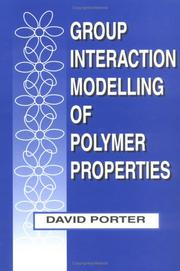 Cover of: Group interaction modelling of polymer properties