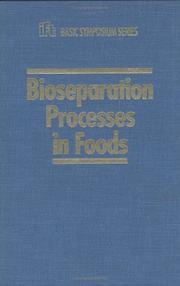 Cover of: Bioseparation Processes in Food | Singh