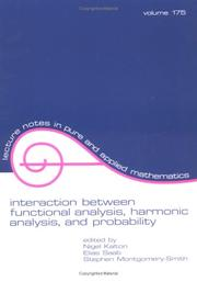 Cover of: Interaction Between Functional Analysis, Harmonic Analysis, and Probability | Nigel Kalton