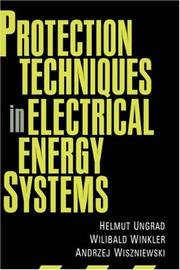 Cover of: Protection techniques in electrical energy systems