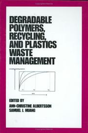 Cover of: Degradable polymers, recycling, and plastics waste management |