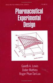 Cover of: Pharmaceutical Experimental Design (Drugs & the Pharmaceutical Sciences) (Drugs and the Pharmaceutical Sciences: a Series of Textbooks and Monographs) | Lewis