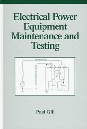 Cover of: Electrical power equipment maintenance and testing