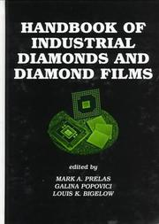Cover of: Handbook of industrial diamonds and diamond films |