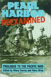 Cover of: Pearl Harbor Reexamined | Hilary Conroy