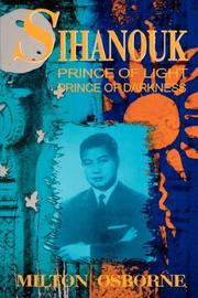 Cover of: Sihanouk | Milton, PhD Osborne