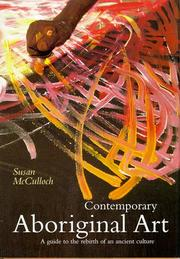 Cover of: Contemporary Aboriginal Art | Susan McCulloch