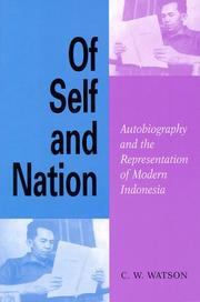 Cover of: Of self and nation: autobiography and the representation of modern Indonesia