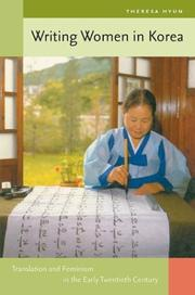 Cover of: Writing Women in Korea | Theresa Hyun