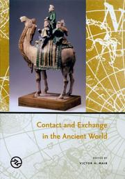 Cover of: Contact And Exchange in the Ancient World (Perspectives on the Global Past) | Victor H. Mair