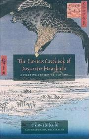 Cover of: The Curious Casebook of Inspector Hanshichi | Okamoto Kido