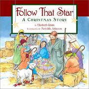 Cover of: Follow That Star: a Christmas story