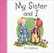 Cover of: My sister and I | P. K. Hallinan