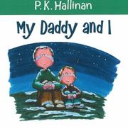 Cover of: My Daddy and I | P. K. Hallinan
