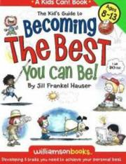 Cover of: Kid's Guide to Becoming the Best You Can Be!