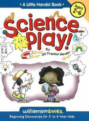 Cover of: Science Play (Williamson Little Hands Series)