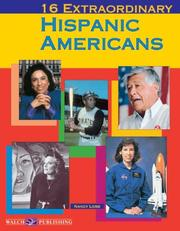 Cover of: 16 Extraordinary Hispanic Americans (Extraordinary Americans)