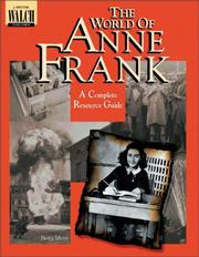 The World of Anne Frank by Betty Merti