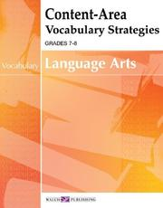 Cover of: Content-area Vocabulary Strategies For Language Arts (Content-Area Reading, Writing, Vocabulary for Language Arts Series (7-8) Ser) | Walch