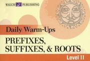 Cover of: Daily Warm-Ups, Prefixes, Suffixes, & Roots Level II (Daily Warm-Ups) | Liza Kleinman