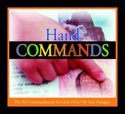Cover of: Hand Commands: The Ten Commandments for Little Ones