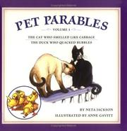 Cover of: Pet Parables, Volume 1: The Cat Who Smelled Like Cabbage & The Duck Who Quacked Bubbles