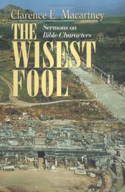 The wisest fool by Clarence Edward Noble Macartney