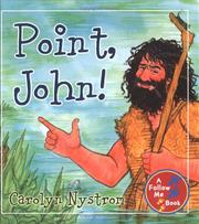 Cover of: Point, John! (Follow Me Books)