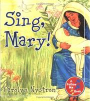 Cover of: Sing, Mary! (Follow Me Books)