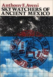 Cover of: Skywatchers of Ancient Mexico (Texas Pan American Series)