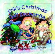 Cover of: Erik's Christmas Gift Exchange | Jeannie St. John Taylor