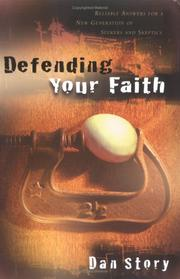 Cover of: Defending Your Faith | Dan Story