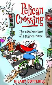 Cover of: Pelican Crossing | Hilary Cotterill
