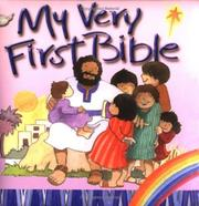 Cover of: My Very First Bible | Eira Reeves