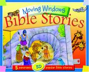 Cover of: Moving Window Bible Stories | Juliet David