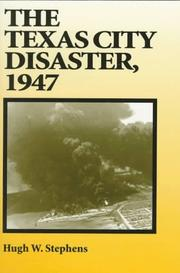 Cover of: The Texas City disaster, 1947